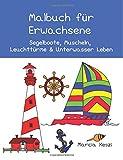 Malbuch für Erwachsene: Segelboote, Muscheln, Leuchttürme & Unterwasser Leben