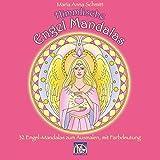 Himmlische Engel Mandalas: 32 Engel-Mandalas zum Ausmalen, mit Farbdeutung