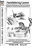 PADP-Script 11: Handlettering lernen mit Schönschrift Übungen zum Zeichnen & Illustrieren - Handschrift Training für Geschwungene Schrift: Arbeitsbuch ... I (PADP - Muster-Vorlagen & Design-Ideen)