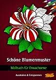 Malbuch für Erwachsene: Schöne Blumen Muster