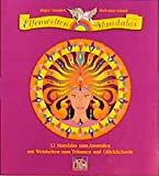 Elfenwelten-Mandalas: 32 Mandalas zum Ausmalen mit Weisheiten zum Träumen und Glücklichsein
