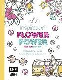 Inspiration Flower Power (Farbe rein – Stress raus)