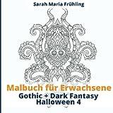 Malbuch für Erwachsene - Gothic - Dark Fantasy - Halloween 4