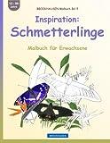BROCKHAUSEN Malbuch Bd. 5 - Inspiration: Schmetterlinge: Malbuch für Erwachsene