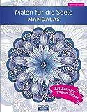 Malen für die Seele Mandalas: Art Activity gegen Stress (Das kleine Übungsheft, Bibliothek der guten Gefühle)