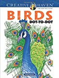 Creative Haven Birds Dot-To-Dot (Adult Coloring)