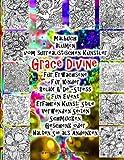 Malbuch Blumen vom surrealistischen Künstler Grace Divine Für Erwachsene Für Kinder Relax & De -Stress Fun Event Erfahren Kunst: Stile Verwenden Seiten Schmücken Geschenk oder Halten Sie als Andenken