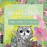 Malbuch Erwachsene Entspannung: The Life of Trees: Mit zauberhaften Motiven entspannen
