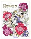 Flowers: Ein zauberhafter Blütentraum zum Ausmalen (Malprodukte für Erwachsene)