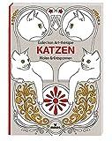 Collection Art-thérapie (Malbuch für Erwachsene): Katzen: Malen & Entspannen