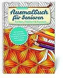 Ausmalbuch für Senioren. Farben, Flächen und Formen.
