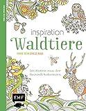 Inspiration Waldtiere: 50 Motive aus der Tierwelt kolorieren - Farbe rein, Stress raus