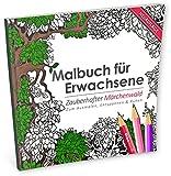 Malbuch für Erwachsene: Zauberhafter Märchenwald (Kleestern Original)