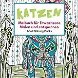 Katzen Malbuch für Erwachsene: Malen und entspannen