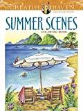 Creative Haven Summer Scenes Coloring Book (Adult Coloring) (Creative Haven Coloring Books)
