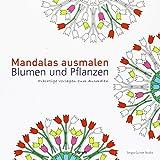 Mandalas ausmalen - Blumen und Pflanzen