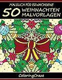 Malbuch für Erwachsene: 50 Weihnachten Malvorlagen, Aus der Malbücher für Erwachsene-Reihe von ColoringCraze (Weihnachtssammlung, Band 1)