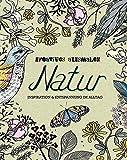 Kreatives ausmalen - Natur: Inspiration & Entspannung im Alltag