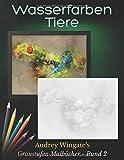 Wasserfarben Tiere: 30 einfache Graustufen-Farbmuster Design. Erholen und entspannen Sie sich, haben Sie Spaß und lassen Sie die Seele baumeln. (Graustufen Malbücher, Band 2)
