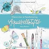 Aquarellstifte. Watercolour & Handlettering. Instagramerin Nina Rötters gibt Insider-Tipps, wie der angesagte Watercolour-Stil mit Aquarellstiften entsteht.: Watercolor & Handlettering