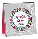 Mandalazauber: Zum Ausmalen und Aufstellen (Malprodukte für Erwachsene)