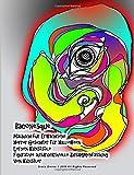 Baconesque Malbuch für Erwachsene Horror Gesichter für Halloween Lernen Kunststile Figurative ausdrucksvolle Zusammenfassung Von Künstler Grace Divine ... IN GERMAN (SOME IN GERMAN WITH ENGLISH))
