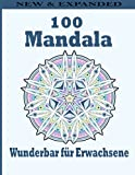 100 Mandala Wunderbar für Erwachsene: Ein Malbuch für Erwachsene mit Spaß, einfach, einfach und entspannend für Jungen, Malvorlagen für Mädchen und Anfänger