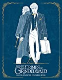 Fantastic Beasts: The Crimes of Grindelwald - Magical Adventure Colouring Book (Fantastic Beasts/Grindelwald)