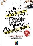 Handlettering - Layout & Komposition: Schritt für Schritt von der Skizze zum ausdrucksstarken Lettering (mitp Kreativ)
