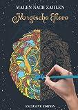 Malbuch Malen nach Zahlen für Erwachsene Buch für Entspannung: Malbuch mit Zauberhafte Mandalas mit fantastischen Tierwelt Motiven zum ... ZAHLEN : Magische Tiere   EXCLUSIVE EDITION