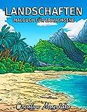 Landschaften - Malbuch für Erwachsene: Tropische Strände, Schöne Städte, Berge, Ländliche Landschaften und vieles mehr. Malbuch Anti-Stress für Erwachsene
