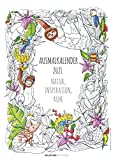 Ausmalkalender 2021 - Bildkalender A3 (29,7x42 cm) - Meditationskalender - Achtsamkeit - Wandplaner - mit Platz für Notizen - Alpha Edition
