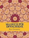 Malbuch Für Erwachsene: Tiefe Entspannung (Der Erwachsene Mandala-Malbuch, Band 2)