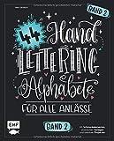 Handlettering 44 Alphabete – Für alle Anlässe – Band 2: Mit Schmuckelementen, praktischen Vorlagen und kreativen Projekten