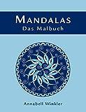 Mandalas - Das Malbuch
