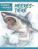Meerestiere - Punkt zu Punkt Bilder: Faszinierende Motive zur Entspannung und Stressabbau - Malbuch für Erwachsene (Relax mit Punkt-zu-Punkt)