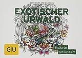 Exotischer Urwald: Postkartenbuch zum Ausmalen (GU Kreativ Non Book Spezial)