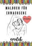 Erotik Malbuch für Erwachsene: Erotische Ausmalbilder