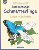BROCKHAUSEN Malbuch Bd. 1 - Entspannung: Schmetterlinge: Malbuch für Erwachsene