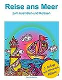 REISE ans Meer zum Ausmalen und Relaxen: Malbuch für Erwachsene