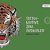Tattoo-Motive zum Ausmalen: Malbuch für Kinder ab 12 Jahren (Großformat 30 x 30 cm)