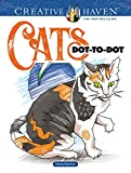 Creative Haven Cats Dot-to-dot (Adult Coloring) (Creative Haven Coloring Book)