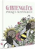 Gartenglück - Pocket-Ausmalbuch: Entspannen mit über 50 Garten-Motiven