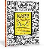 Hand Lettering A–Z. Kreative Ideen für das Entwerfen und Zeichnen von Alphabeten