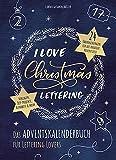 I Love Christmas Lettering - Das Adventskalenderbuch für Lettering Lovers (monbijou)