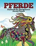 Pferde Malbuch For Erwachsene (Die Beruhigungs Erwachsene Malvorlagen)