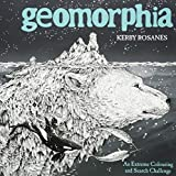 Geomorphia: An Extreme Colouring and Search Challenge (Kerby Rosanes Extreme Colouring)