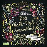 Tafelkunst: Das Chalk-Style-Ausmalbuch