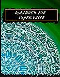 Malbuch für Super-Vater: Malheft für Erwachsene - ideales Geschenk für seinen Papa am Vatertag - Entspannung und Anti-Stress - komplexe Mandala-Zeichnung - ideales A4-Format