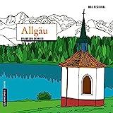 MAL REGIONAL - Allgäu: Urlaub zum Ausmalen (MALRegional im GMEINER-Verlag)